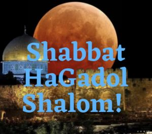 Shabbat-HaGadol-Shalom
