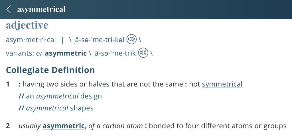 Definition-asymmetrical